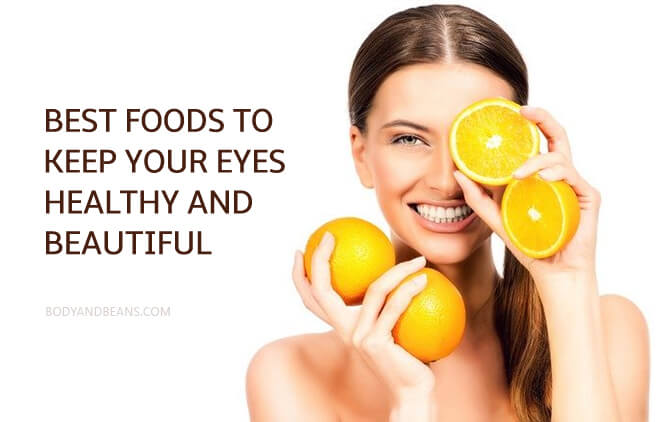 Best Foods to Keep Your Eyes Healthy and Beautiful