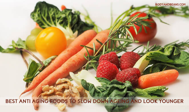 Best anti aging foods to slow down ageing and Look Younger