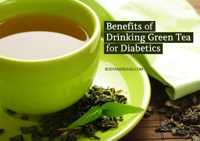 Benefits of Drinking Green Tea for Diabetics