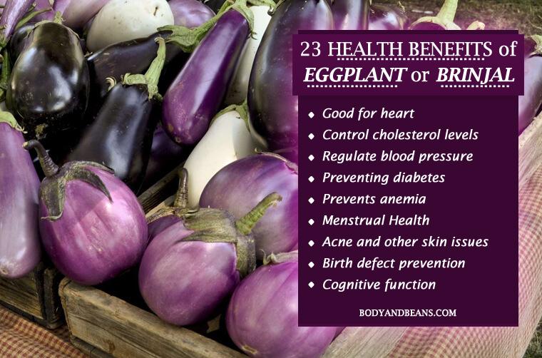 23 Health Benefits of Eggplant That You May Not Be Aware of