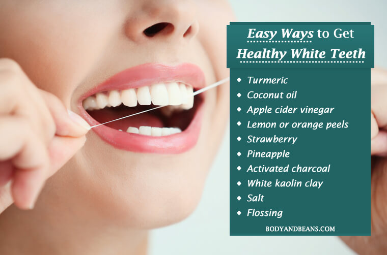 Best Ways to Get Healthy White Teeth Naturally