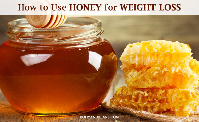 Honey for Weight Loss: 19 Tips That'll Help You Lose Weight With Honey