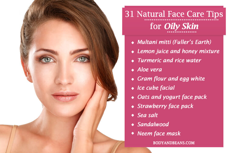 Natural Face Care Tips for Oily Skin That Will Help You Glow