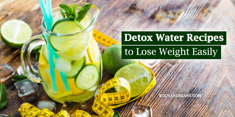 12 Simple Detox Water Recipes to Lose Weight Easily and Quickly