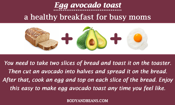 Egg avocado toast a healthy breakfast for busy moms