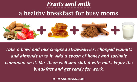 Fruits and milk - a healthy breakfast for busy moms