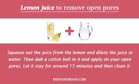Lemon juice to remove open pores