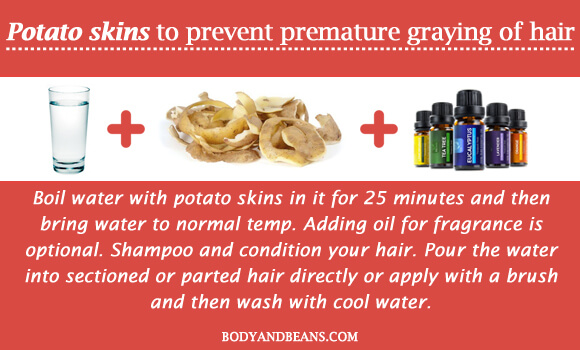 Potato skins to prevent premature graying of hair