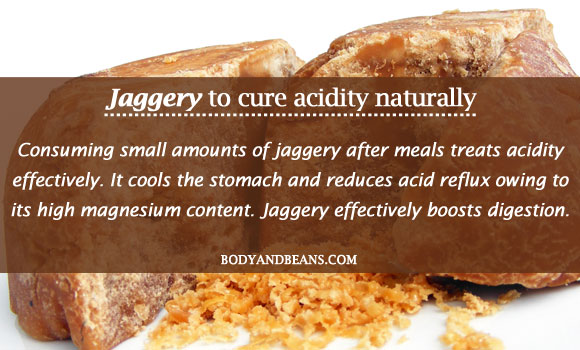 Jaggery to cure acidity naturally