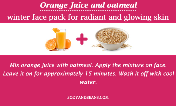 Orange Juice and oatmeal winter special face packs for radiant and glowing skin