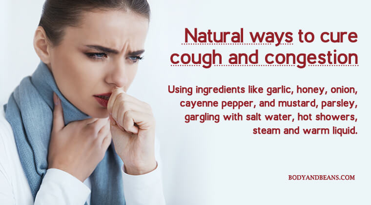 Best Ways to Cure Cough and Congestion Naturally and Easily