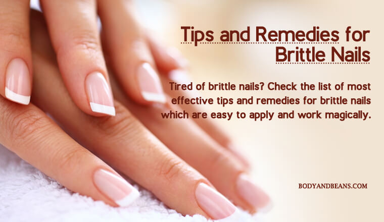 21 Tips and Remedies for Brittle Nails That's Effective and Easy to Apply
