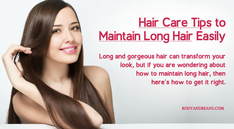 23 Hair Care Tips to Maintain Long Hair Easily and Conveniently