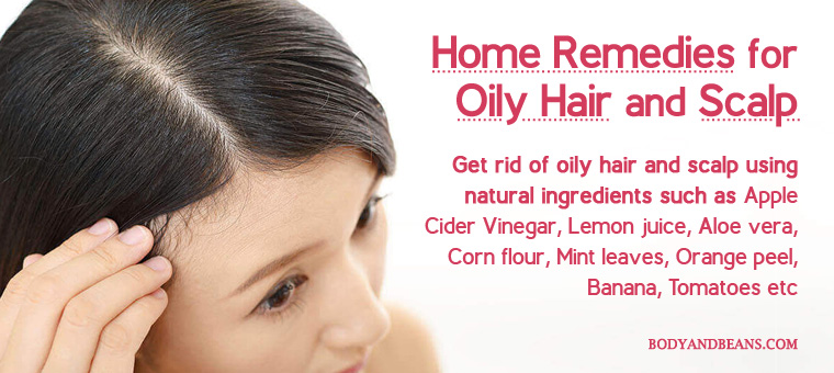 Hair acre tips and home remedies for oily hair and scalp