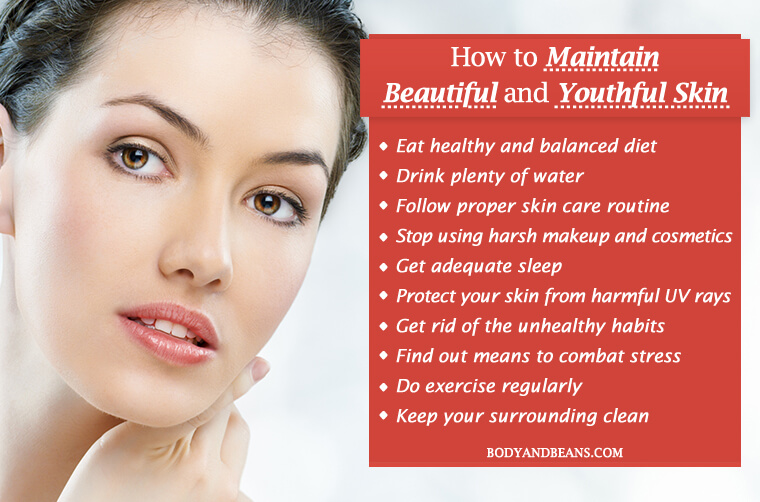 How to Maintain Beautiful and Youthful Skin Easily and Forever