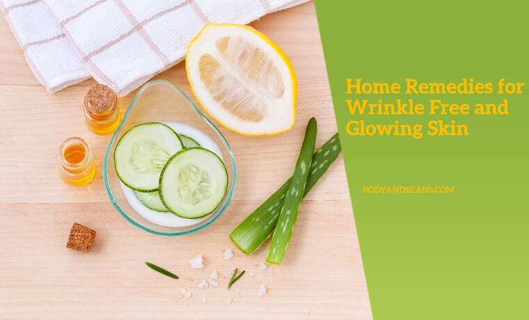 14 Natural Home Remedies for Wrinkle Free and Glowing Skin