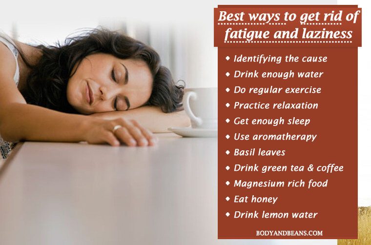 How to Get Rid of Fatigue, Laziness and Lethargy Easily and Naturally