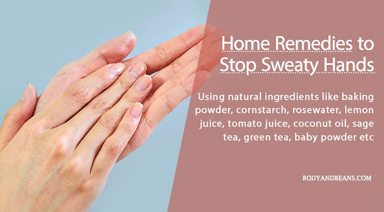 14 Best Home Remedies to Stop Sweaty Hands and Feets