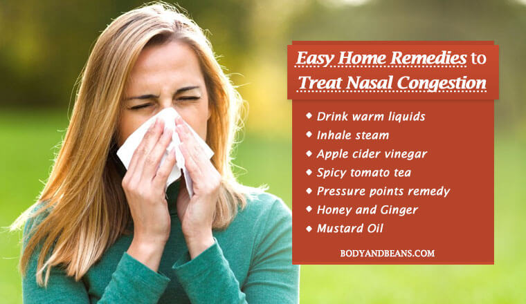 13 Home Remedies to Treat Nasal Congestion (Stuffy Nose) Quickly