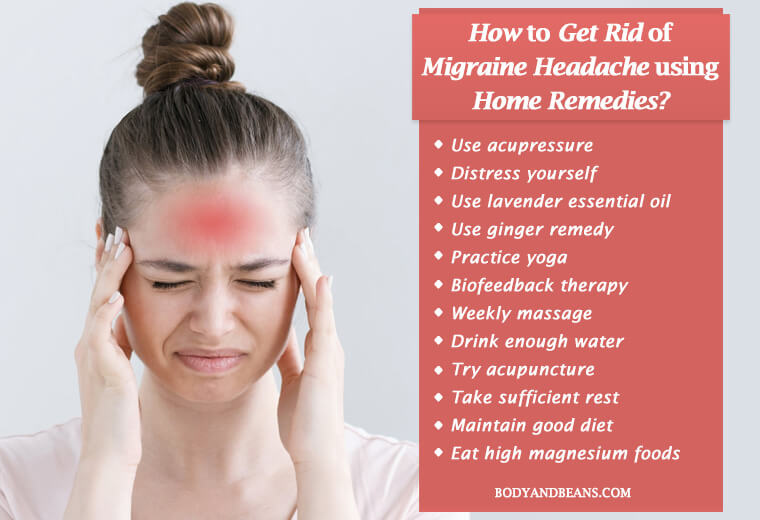 How to Get Rid of Migraine Headache Using Home Remedies?