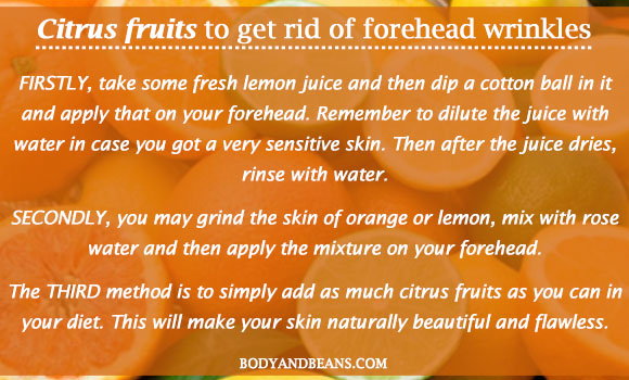 Citrus fruits to get rid of forehead wrinkles