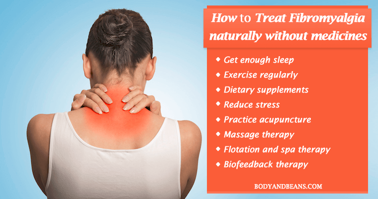 How to Treat Fibromyalgia Naturally Without Medicines