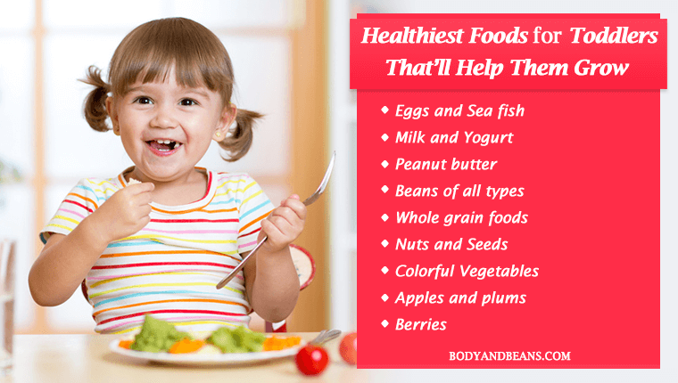 Healthiest Foods for Toddlers That Help Them Grow