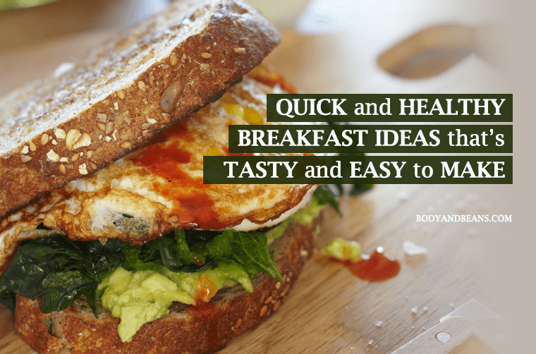Quick and healthy breakfast ideas and recipes for rush hours